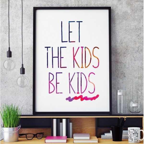 LET THE KIDS BE KIDS - Plakat typograficzny w ramie