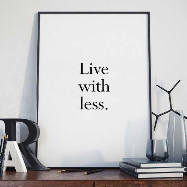 LIVE WITH LESS - Plakat minimalistyczny w ramie