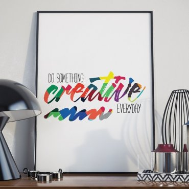 DO SOMETHING CREATIVE TODAY - Plakat w ramie