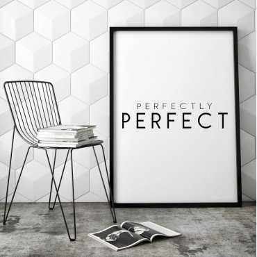 PERFECTLY PERFECT - Minimalistyczny plakat w ramie