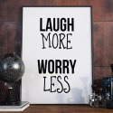 LAUGH MORE WORRY LESS - Plakat typograficzny w ramie