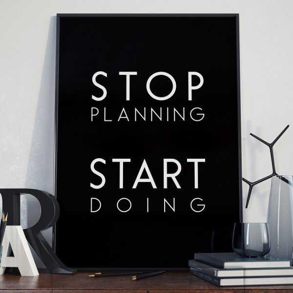 STOP PLANNING START DOING - Plakat typograficzny w ramie