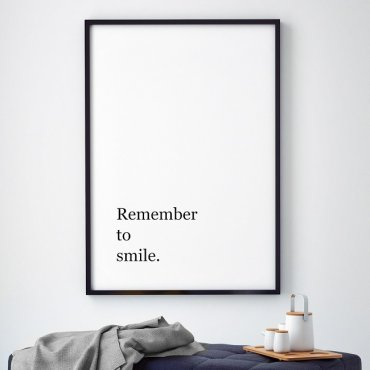 REMEMBER TO SMILE - Plakat motywacyjny w ramie