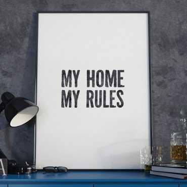 MY HOME MY RULES - Nowoczesny plakat w ramie