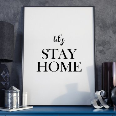 LET'S STAY HOME - Minimalistyczny plakat w ramie