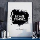 DIE WITH MEMORIES. Not dreams. - Plakat w ramie