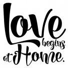 LOVE BEGINS AT HOME - Naklejka ścienna