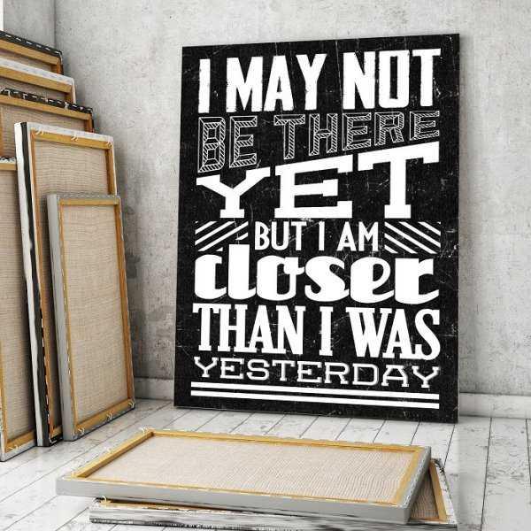 BUT I AM CLOSER - Obraz motywacyjny na płótnie