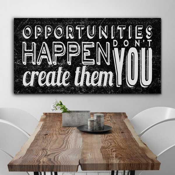 CREATE THE OPPORTUNITIES - Obraz motywacyjny na płótnie