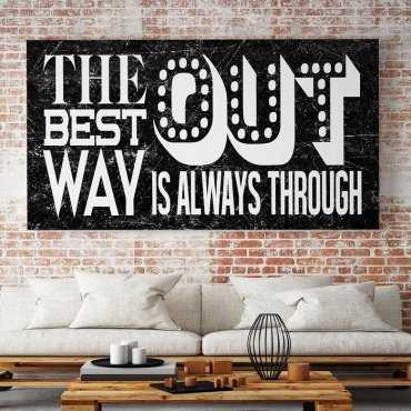 THE BEST WAY IS ALWAYS THROUGH - Obraz motywacyjny
