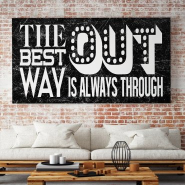 THE BEST WAY IS ALWAYS THROUGH - Obraz motywacyjny