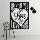 DO WHAT YOU LOVE & LOVE WHAT YOU DO - Obraz motywacyjny