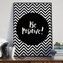 BE POSITIVE! - Plakat designerski