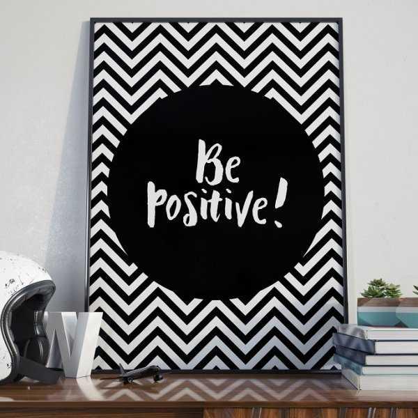 BE POSITIVE! - Plakat designerski
