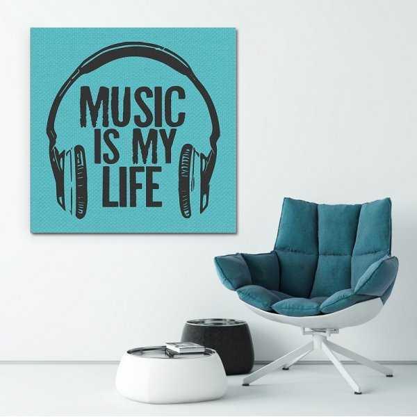 MUSIC IS MY LIFE - Modny obraz na płótnie