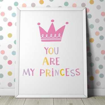 YOU ARE MY PRINCESS - Plakat dla dzieci