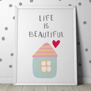 LIFE IS BEAUTIFUL - Plakat dla dzieci