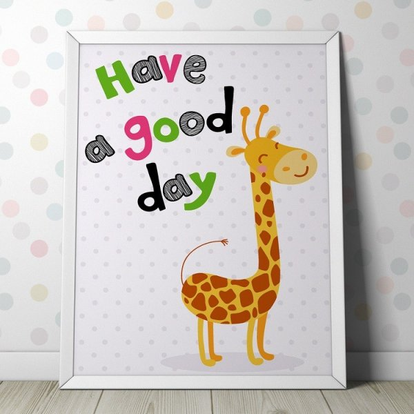 """ŻYRAFA """"HAVE A GOOD DAY"""" - Plakat dla dzieci"""