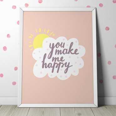 YOU MAKE ME HAPPY - Plakat dla dzieci