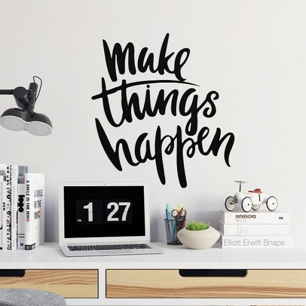 MAKE THINGS HAPPEN - Naklejka na ścianę
